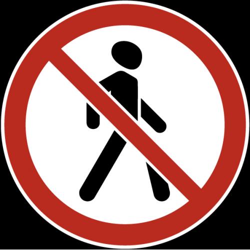 Дорожный знак 3.10 - Движение пешеходов запрещено
